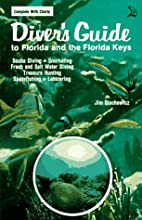 Diver's Guide to Florida and the Florida…