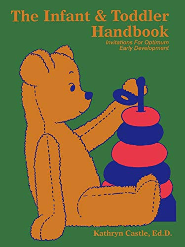 the-infant-toddler-handbook-invitations-for-optimum-early-development