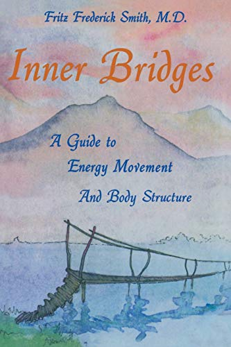 inner-bridges-a-guide-to-energy-movement-and-body-structure