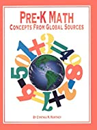 Pre-K Math: Concepts from Global Sources by…