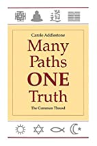 Many Paths, One Truth: The Common Thread by…
