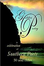 Golden Poetry by Joann Trodahl