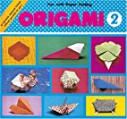 Origami 2 Fun With Paper Folding by Atsuko…