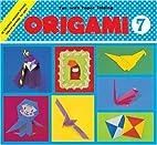 Origami Book 7 - Coaster, Bird Mobile by…