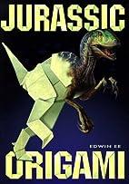 Jurassic Origami by Edwin Ee