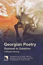 Georgian Poetry: Rustaveli to Galaktion by…