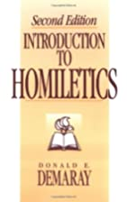 An Introduction to Homiletics by Donald E.…