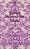 Mathews, Richard: Worlds Beyond the World: The Fantastic Vision of William Morris