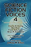 Elliot, Jeffrey M.: Science Fiction Voices #4: Interviews with Modern Science Fiction Masters (Science Fiction Voices No. 4)