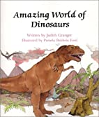 Amazing World of Dinosaurs (Learn About…