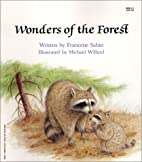 Wonders Of The Forest by Francene Sabin