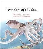 Wonders Of The Sea by Louis Sabin