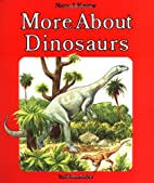 More About Dinosaurs by David Cutts