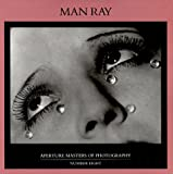 Ray, Man: Man Ray (Aperture Masters of Photography)