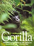 Schaller, George B.: Gorilla: Struggle for Survival in the Virungas