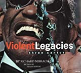 Misrach, Richard: Violent Legacies: Three Cantos