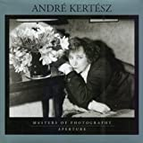 Kismaric, Carole: Andre Kertesz