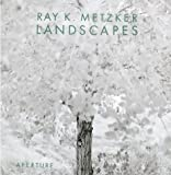 Turner, Evan H.: Ray K. Metzker: Landscapes