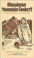 Himalayan Mountain Cookery: A Vegetarian…