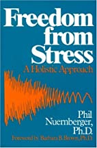 Freedom from Stress: A Holistic Approach by…