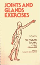 Joints and Glands Exercises by Swami Rama