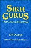 Duggal, K. S.: Sikh Gurus