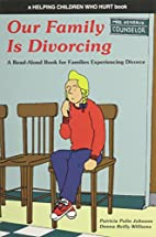 Our Family is Divorcing: A Read-Aloud Book…