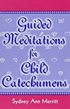 Guided meditations for child catechumens by…
