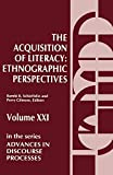 Schieffelin, Bambi: The Acquisition of Literacy: Ethnographic Perspectives (Advances in Discourse Processes) (v. 21)