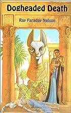 Dogheaded Death, an historical mystery novel…