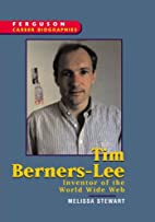 Tim Berners-Lee: Inventor of the World Wide…