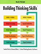 Building Thinking Skills: Book 3 Verbal by…