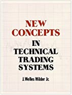New Concepts in Technical Trading Systems by…