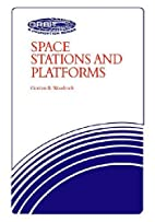 Space stations and platforms by Gordon R.…