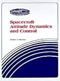 Vladimir A. Chobotov: Spacecraft Attitude Dynamics and Control (Orbit)
