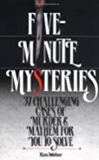 Five-Minute Mysteries by Ken Weber