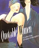 [???]: Quotable Women: A Collection of Shared Thoughts/Miniature