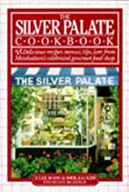 Silver Palate Cookbook by Julee Rosso