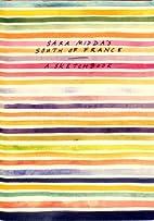 Sara Midda's South of France: A Sketch Book…