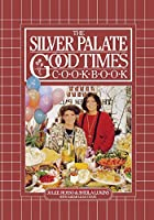 The Silver Palate Good Times Cookbook by&hellip;