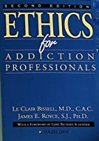 Ethics for addiction professionals by…