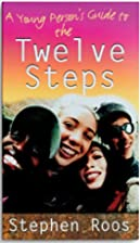 A Young Person's Guide To The Twelve Steps&hellip;