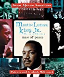 Patricia McKissack: Martin Luther King, Jr: Man of Peace (Great African Americans Series)