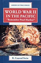 World War II in the Pacific: Remember Pearl…
