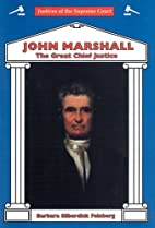 John Marshall: The Great Chief Justice…