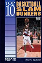 Top 10 Basketball Slam Dunkers (Sports Top…