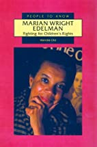 Marian Wright Edelman: Fighting for…