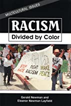 Racism: Divided by Color (Multicultural…