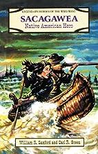 Sacagawea: Native American Hero (Sanford,…