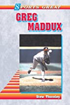Sports Great Greg Maddux (Sports Great…